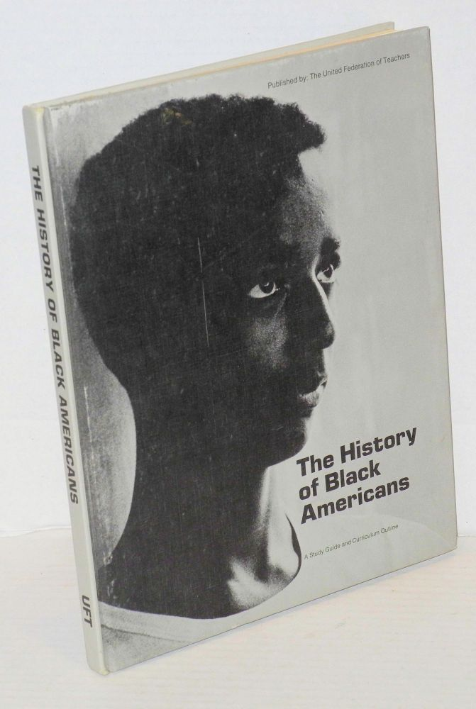 The history of black Americans; a study guide and curriculum outline. Kenneth Aran, et. al.
