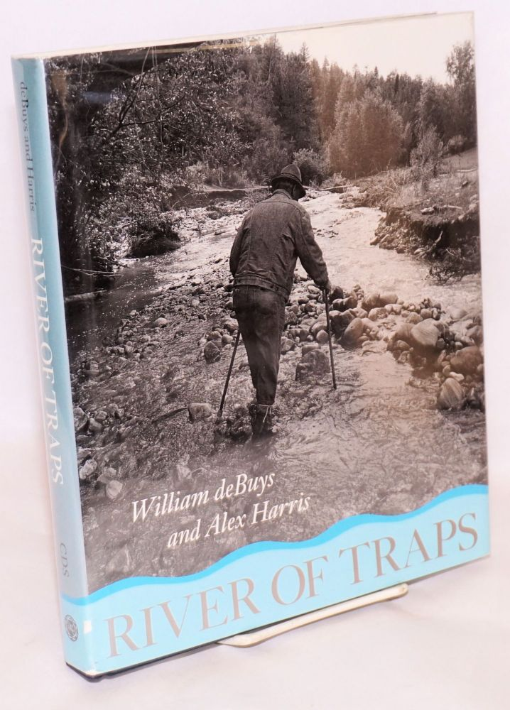 River of traps; a village life. William deBuys, Alex Harris.