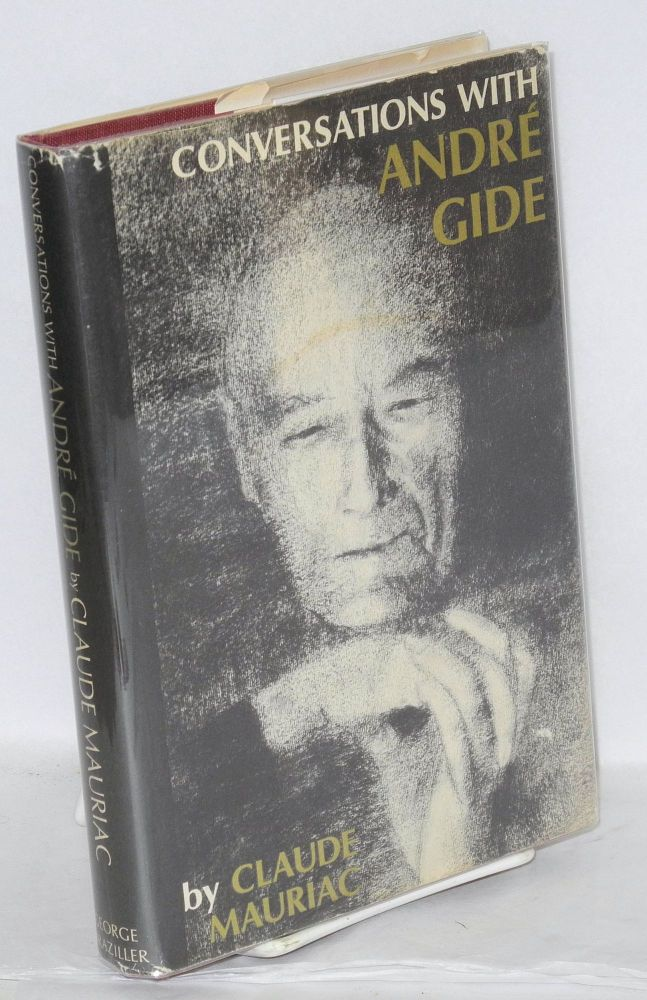 Conversations with André Gide. Claude Mauriac, , Michael Lebeck.