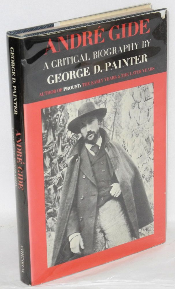 André Gide; a critical biography. George D. Painter.