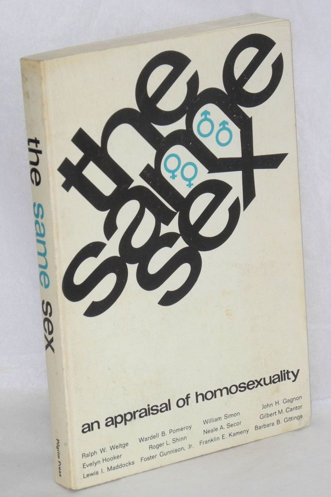 The same sex; an appraisal of homosexuality. Ralph W. Weltge, ed.
