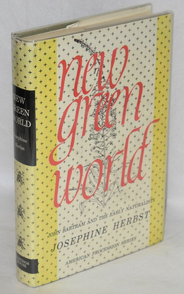 New green world. Josephine Herbst.