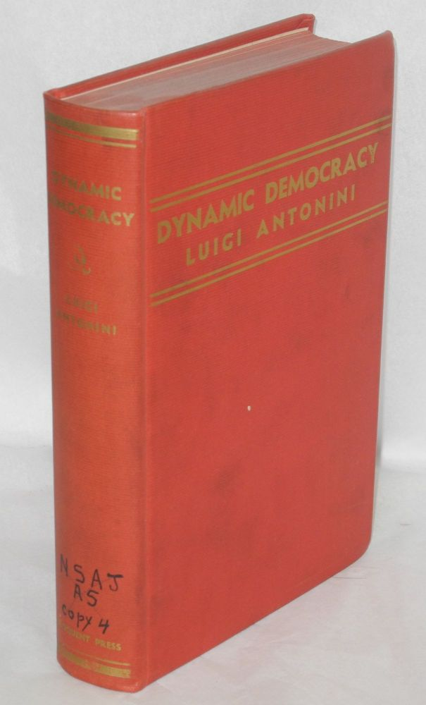 Dynamic democracy. Luigi Antonini.