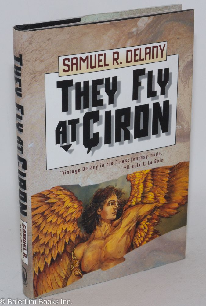 They fly at Çiron. Samuel R. Delany.