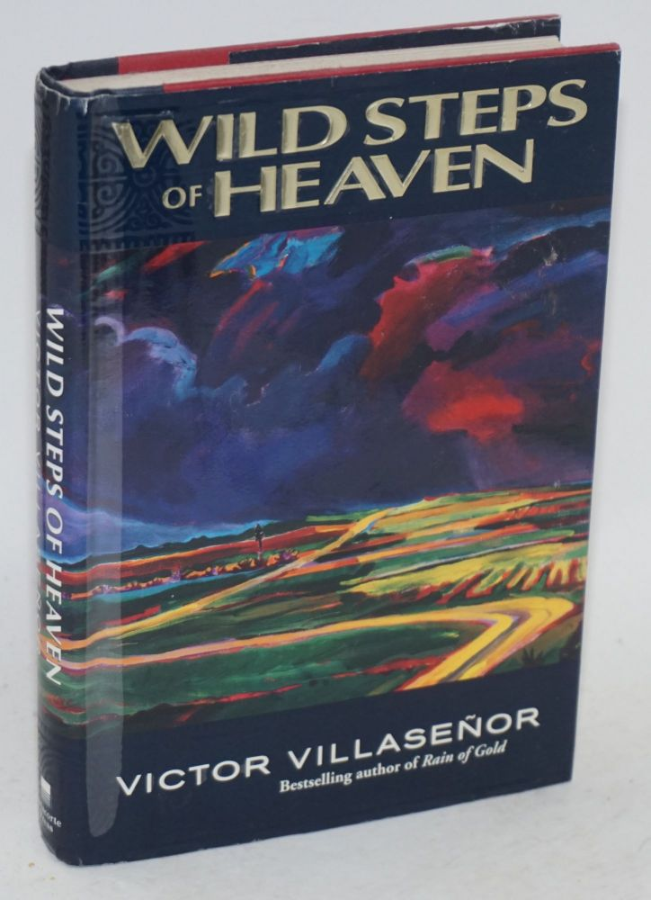 Wild steps of heaven. Victor Villaseñor.
