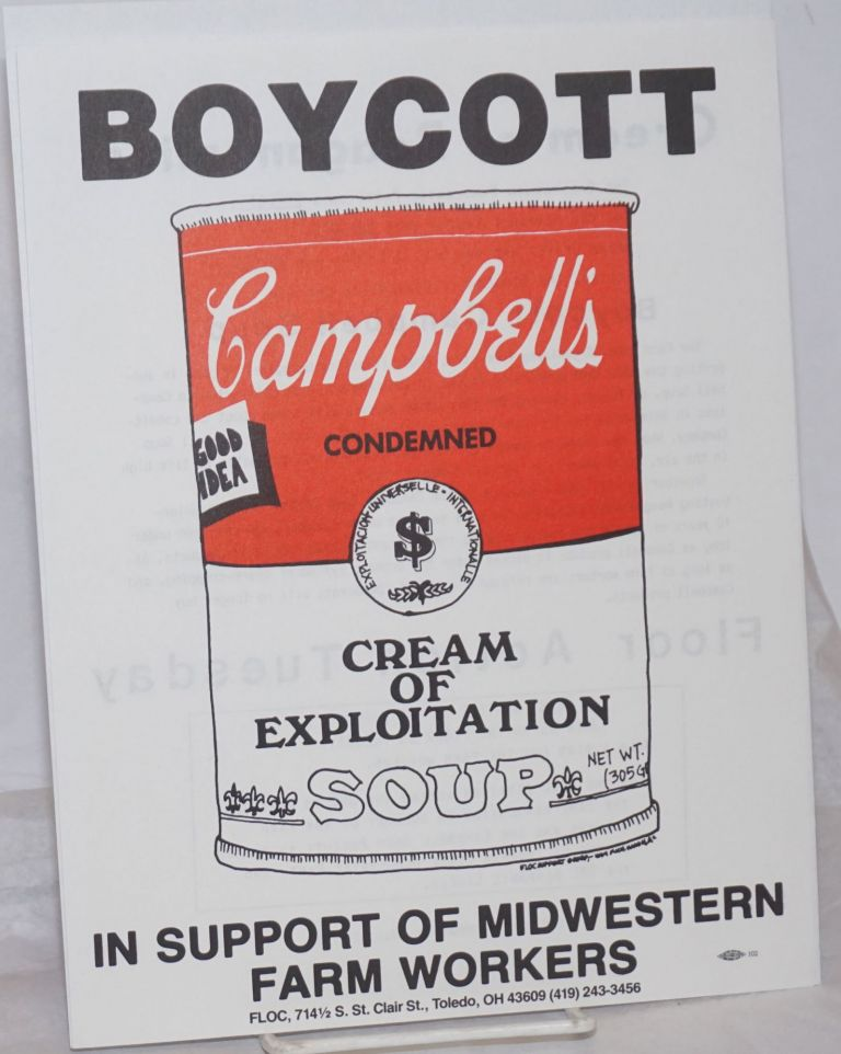 Boycott Campbell's condemned cream of exploitation soup; in support of Ohio Farm Workers [handbill