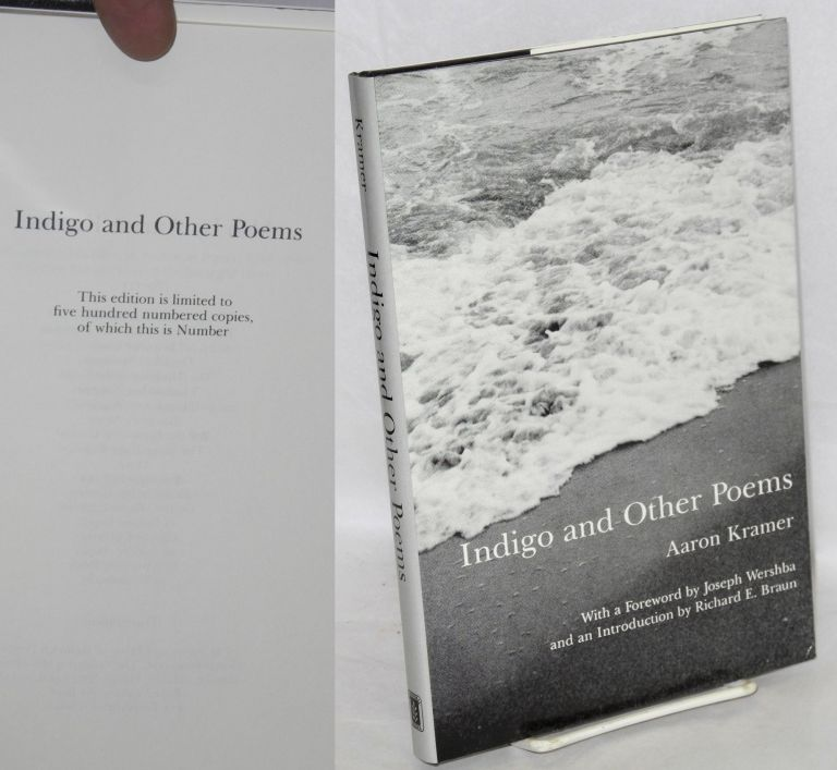 Indigo and other poems. With a foreword by Joseph Wershba and an introduction by Richard E. Braun. Aaron Kramer.