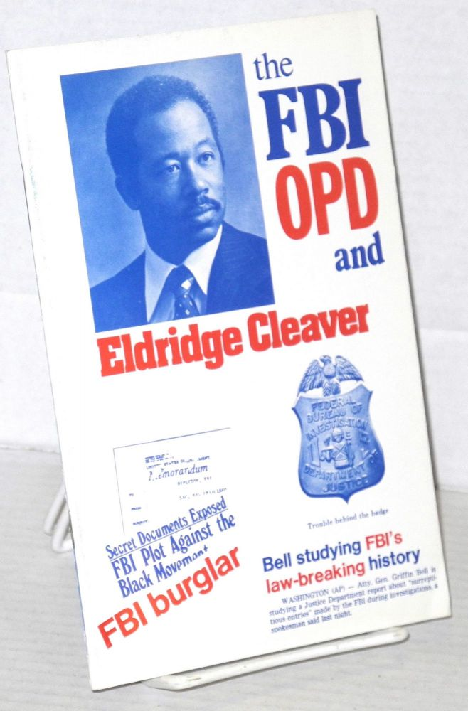 The FBI, OPD and Eldridge Cleaver. Eldridge Cleaver.