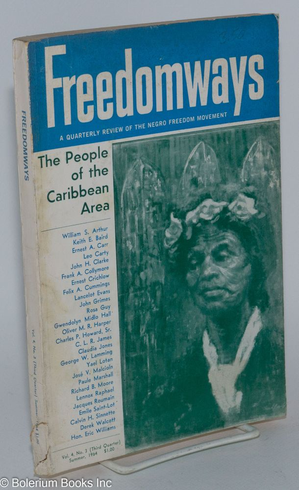 Freedomways, a quarterly review of the Negro freedom movement; third quarter, summer, 1964, vol. 4, no. 3