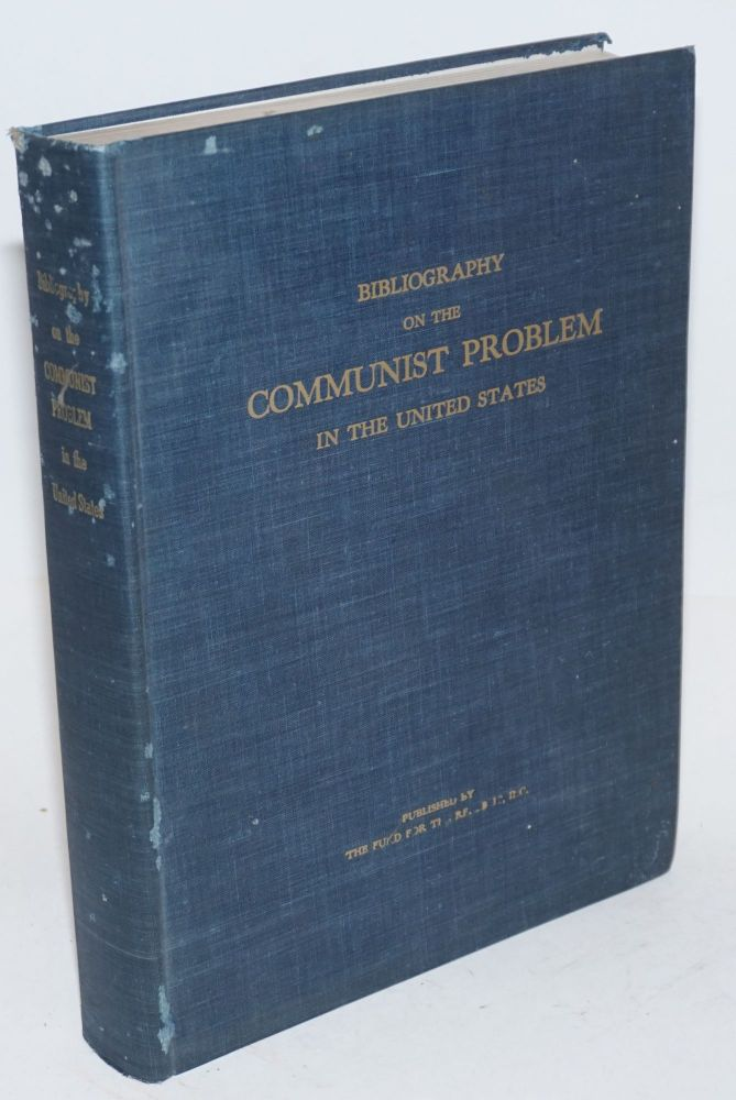 Bibliography on the Communist problem in the United States