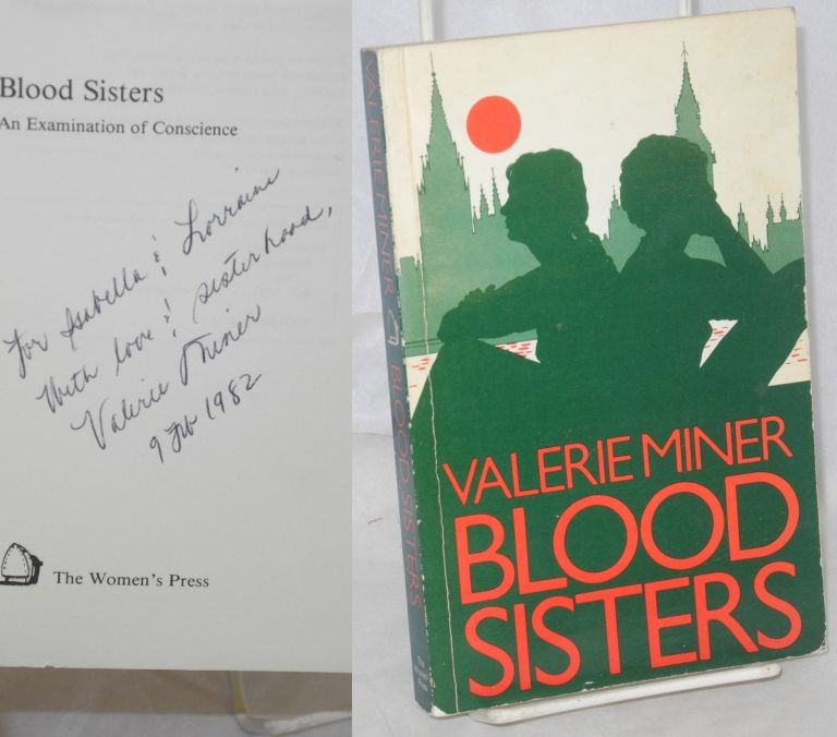Blood sisters; an examination of conscience. Valerie Miner.