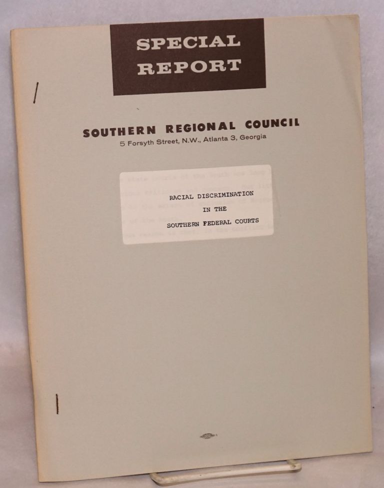 Racial discrimination in the Southern federal courts