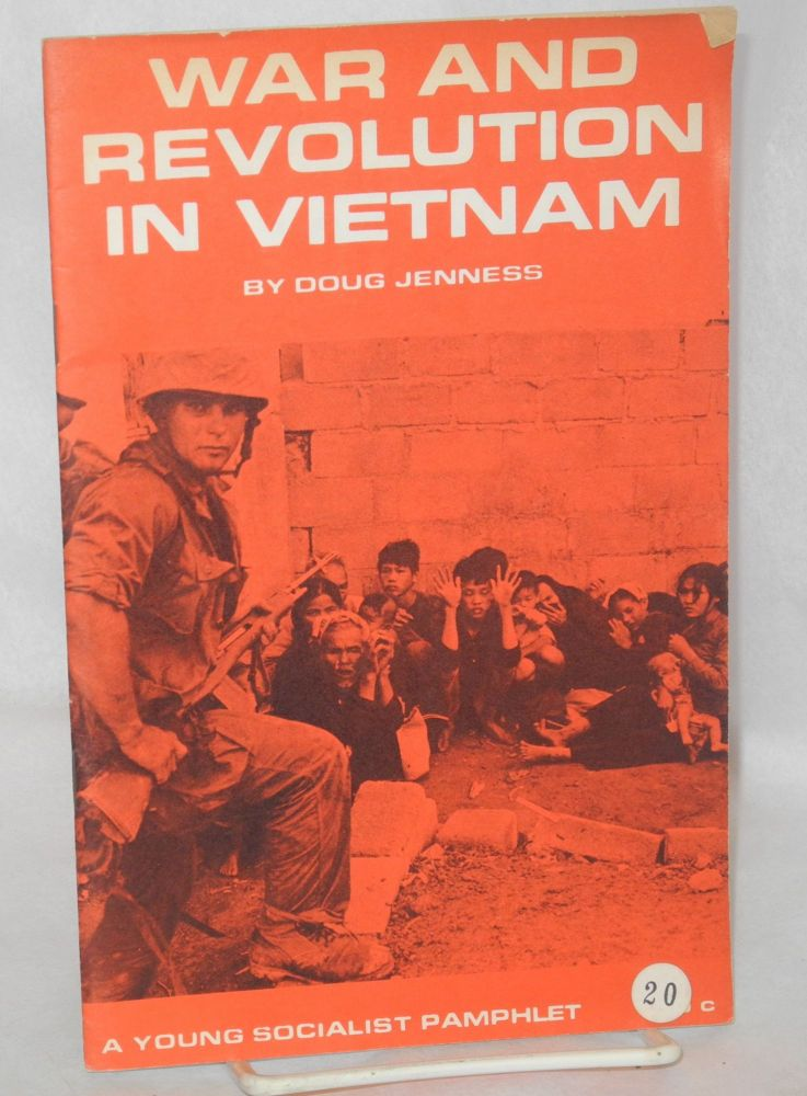 War and revolution in Vietnam. Doug Jenness.