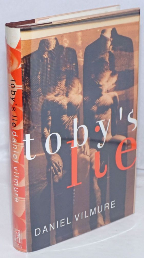 Toby's lie; a novel. Daniel Vilmure.
