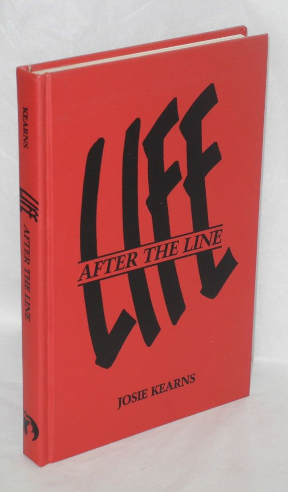 Life after the line. Josie Kearns.