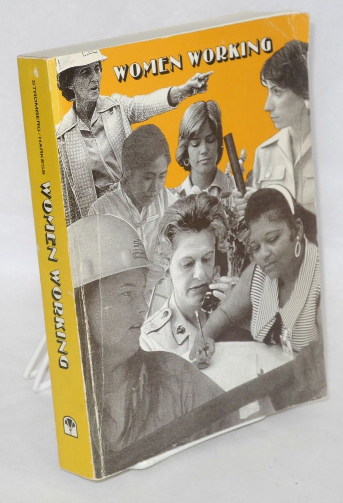 Women working; theories and facts in perspective. Ann H. Stromberg, Shirley Harkess.