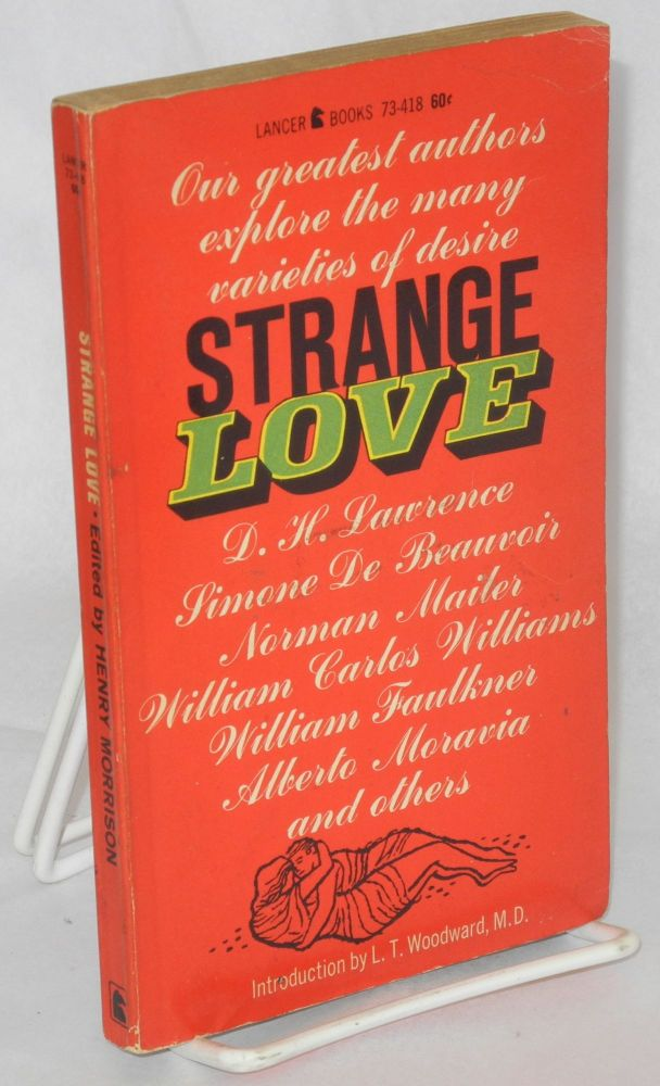 Strange love. Henry Morrison, , D. H. Lawrence, William Faulkner, Norman Mailer.