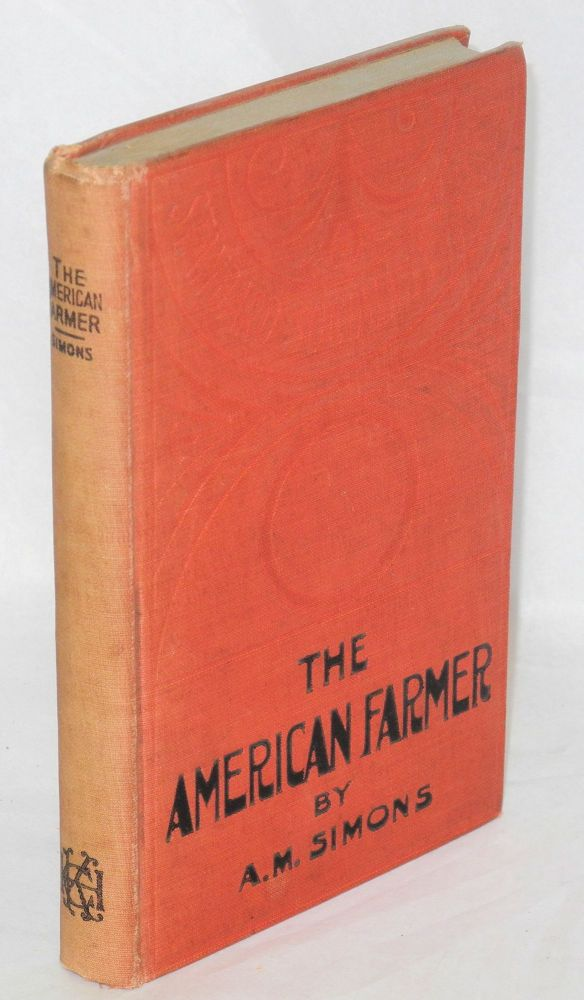 The American farmer. Second edition. Algie Martin Simons.