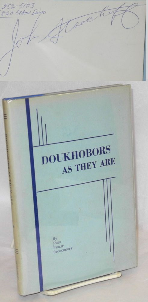Doukhobors as they are. John Philip Stoochnoff.