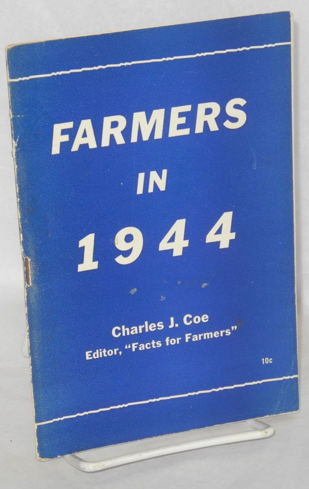 Farmers in 1944. Charles J. Coe.