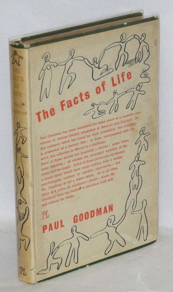 The facts of life. Paul Goodman.