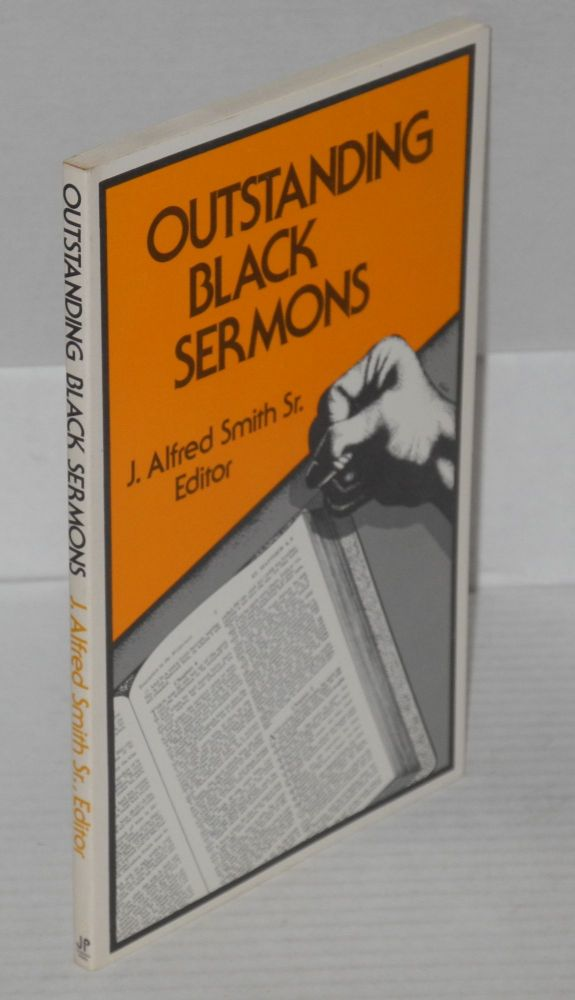 Outstanding black sermons. J. Alfred Smith, ed.