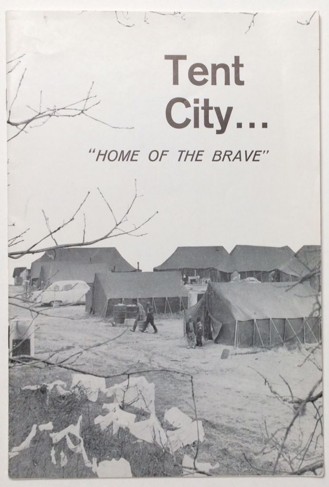 Tent City... 'Home of the Brave'