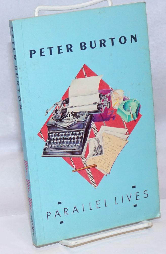 Parallel lives. Peter Burton.