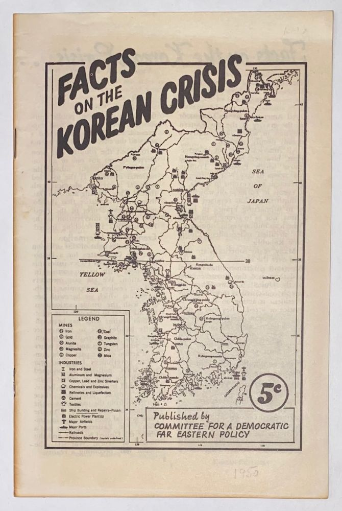 Facts on the Korean crisis. Committee for a. Democratic Far Eastern Policy.