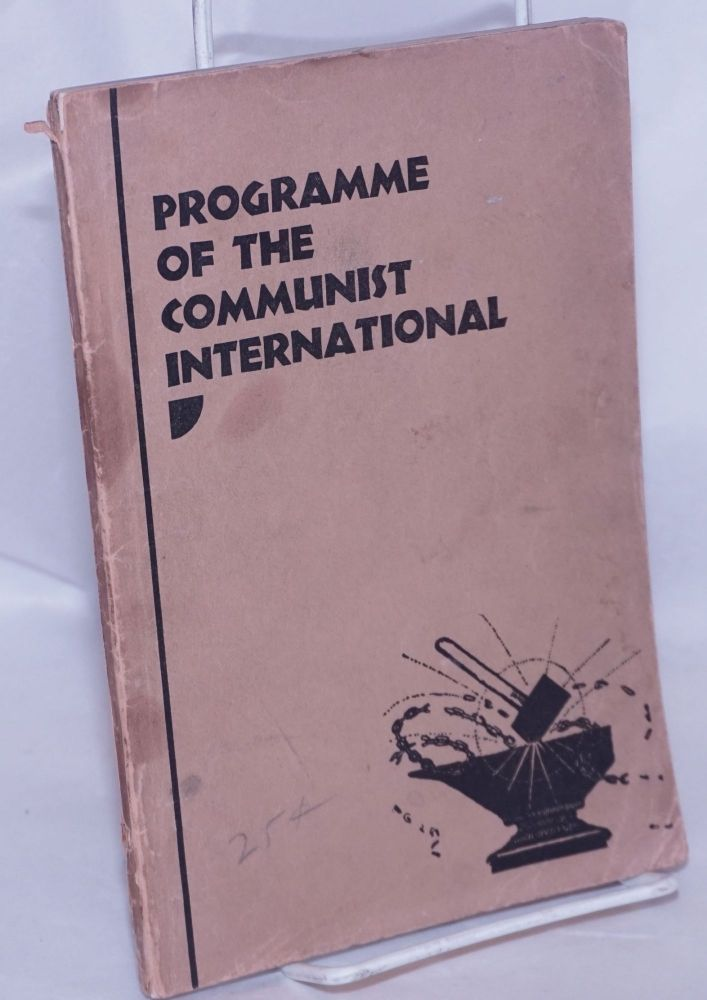Programme of the Communist International, together with the statutes of the Communist International. Communist International.