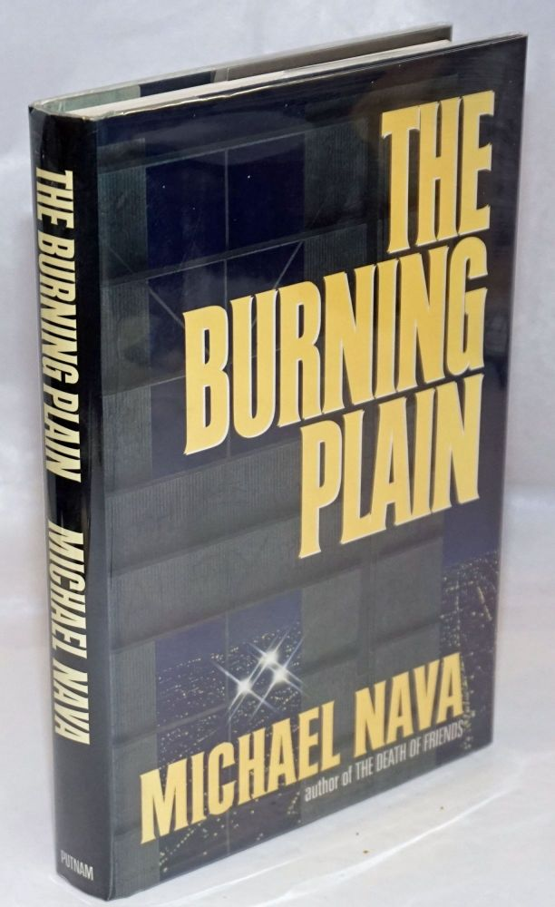 The burning plain. Michael Nava.