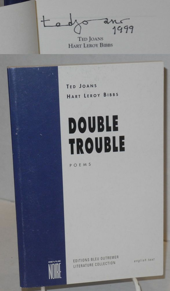 Double trouble; poems. Ted Joans, Hart Leroy Bibbs.