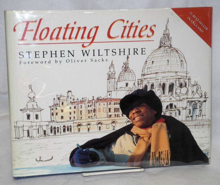 Floating cities; Venice, Amsterdam, Leningrad - and Moscow, with a foreword by Dr. Oliver Sacks. Stephen Wiltshire.