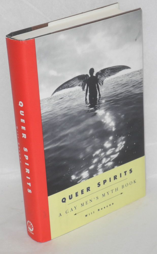Queer spirits; a gay men's myth book. Will Roscoe.