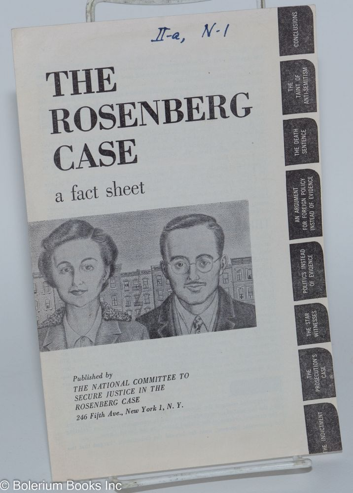 The Rosenberg case; a fact sheet. National Committee to Secure Justice in the Rosenberg Case.