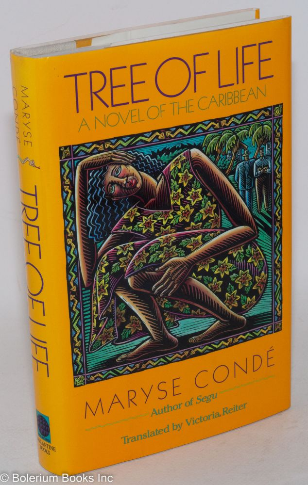 Tree of life; translated by Victoria Reiter. Maryse Condé.
