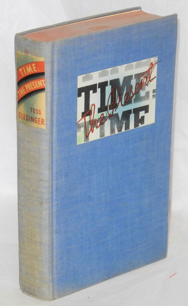 Time: the present. A book of short stories. Tess Slesinger.