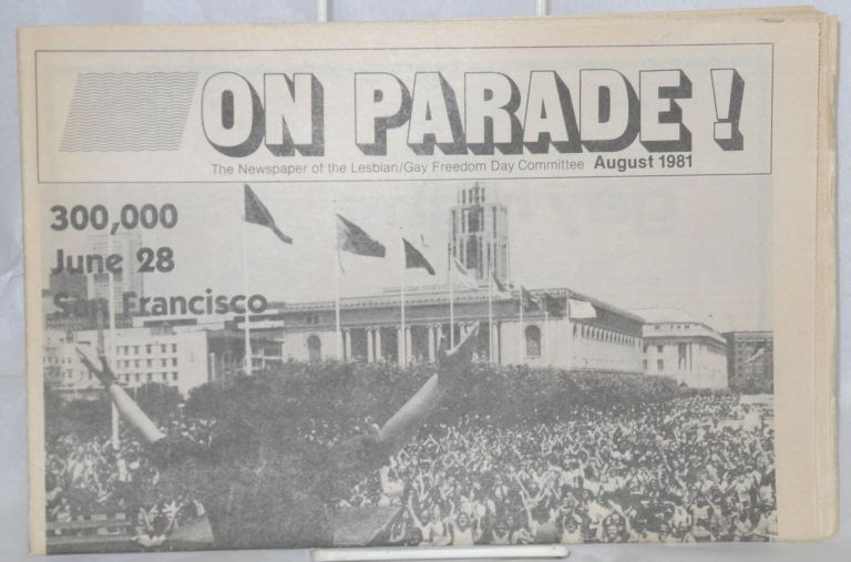 On parade! The newspaper of the Lesbian/Gay Freedom Day Committee, August 1981