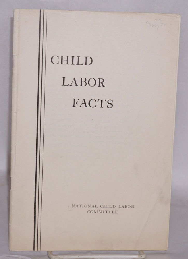 Child labor facts. National Child Labor Committee.
