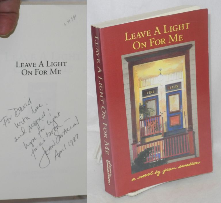 Leave a light on for me; a novel. Jean Swallow.