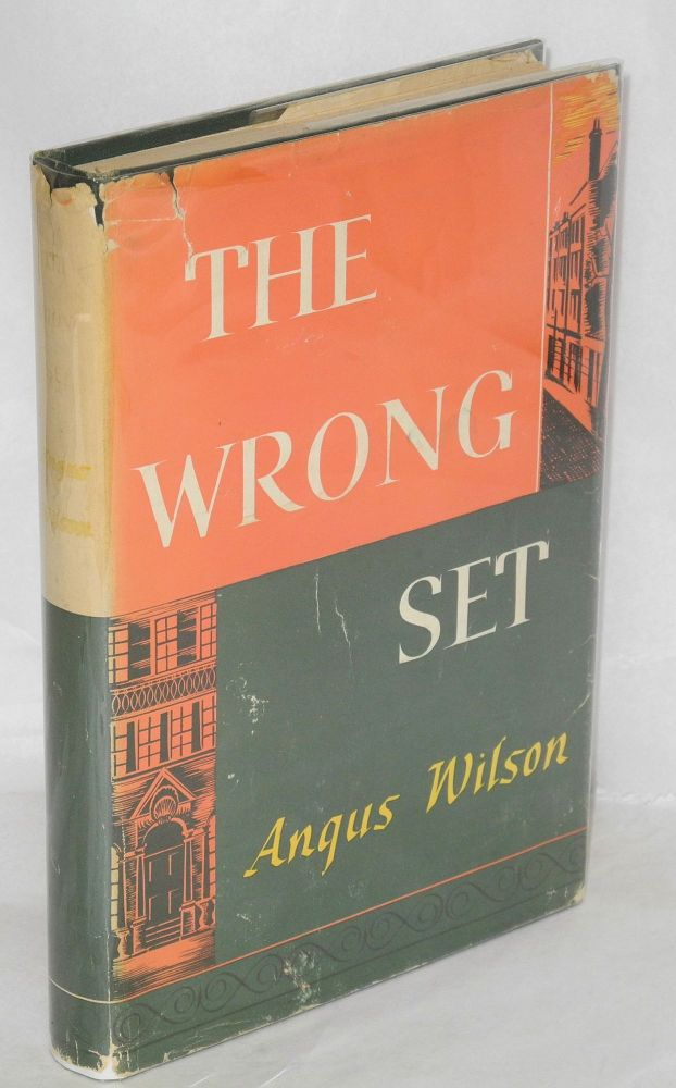 The wrong set and other stories. Angus Wilson.