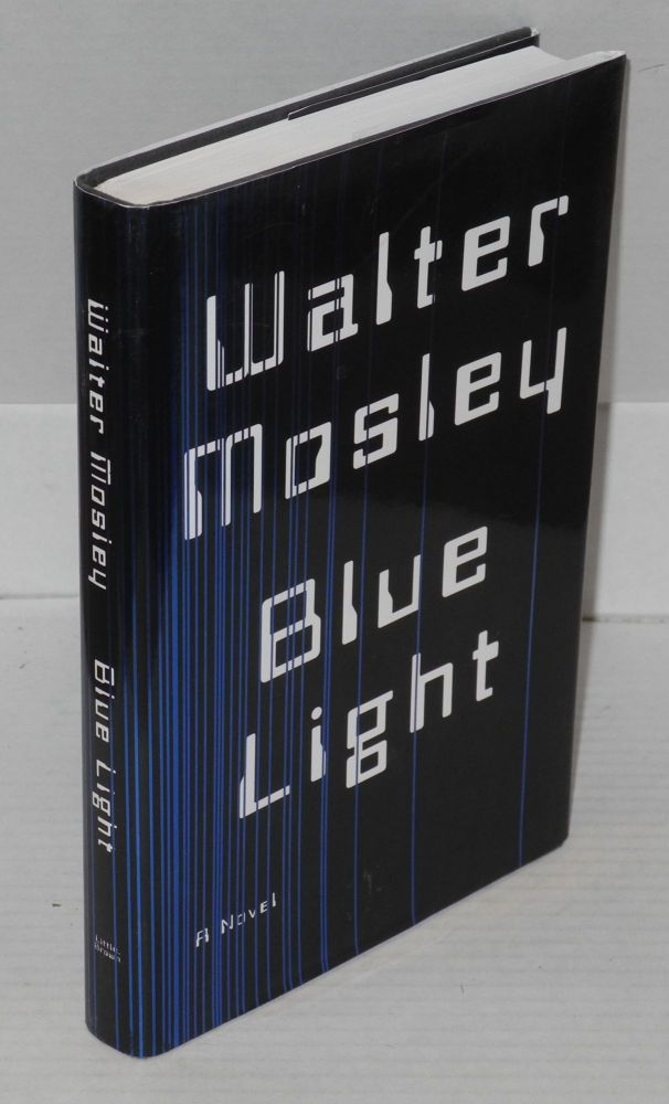 Blue light; a novel. Walter Mosley.