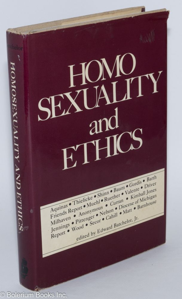 Homosexuality and ethics. Edward Batchelor.