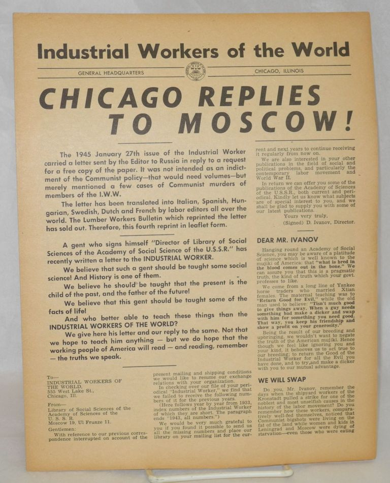 Chicago replies to Moscow! Industrial Workers of the World.