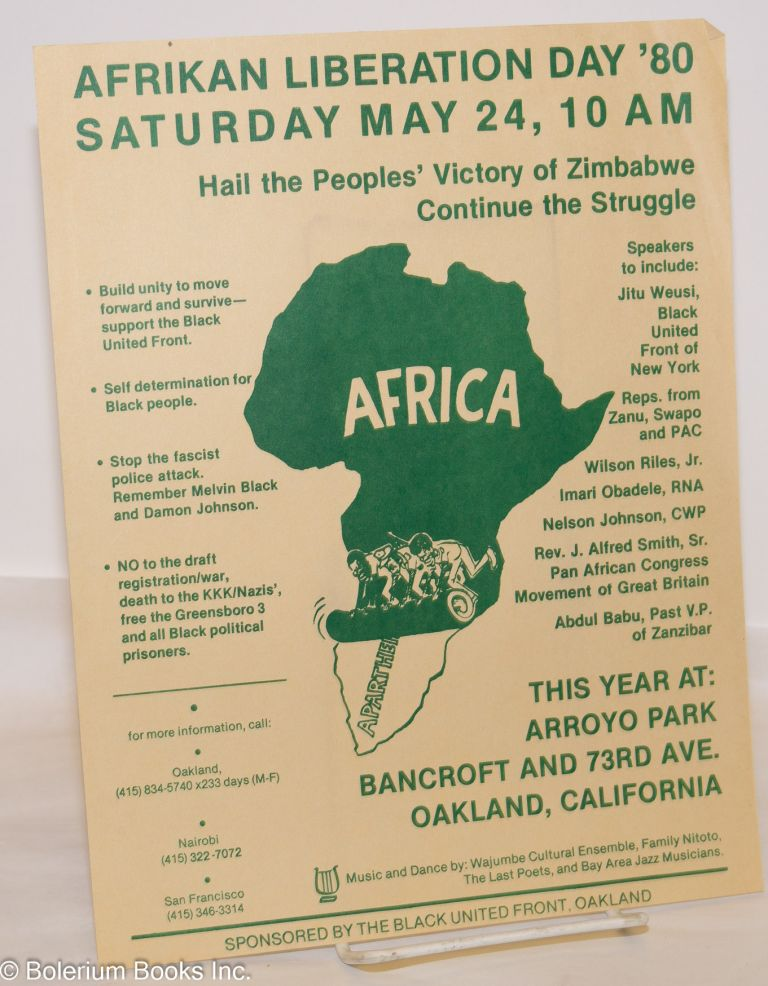 Afrikan liberation day '80; Saturday May 24, 10 A M, this year at: Arroyo Park, Bancroft and 73rd Ave., Oakland, California