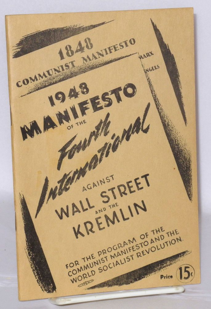 1948 manifesto of the Fourth International Against Wall Street and the Kremlin. Fourth International.