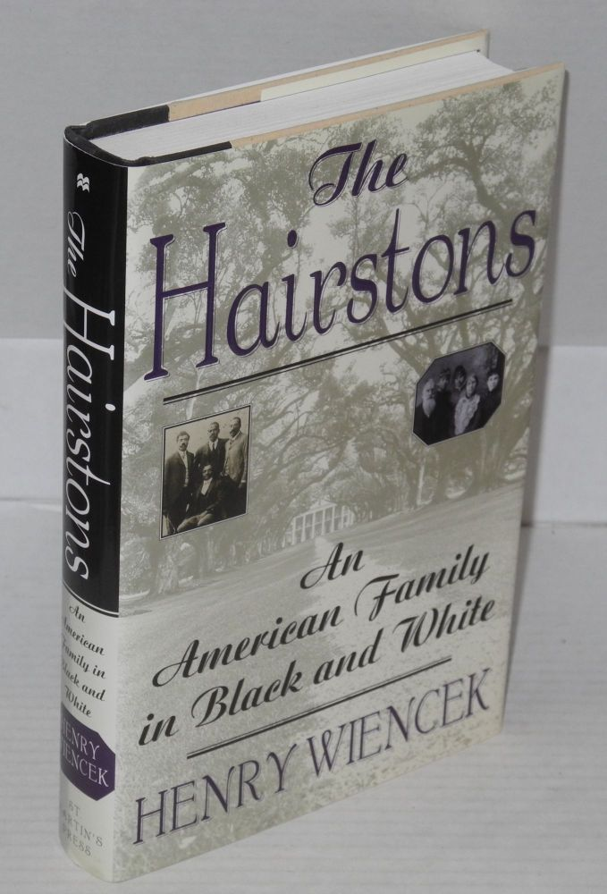 The Hairstons; an American family in black and white. Henry Wiencek.