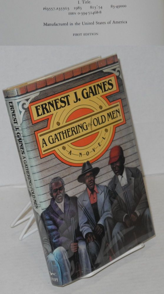 A gathering of old men. Ernest J. Gaines.