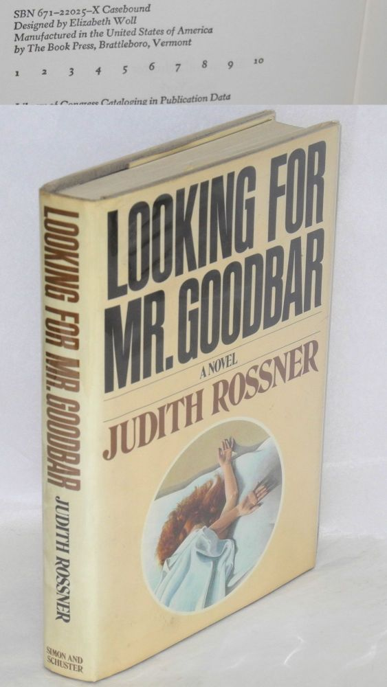 Looking for Mr. Goodbar. Judith Rossner.