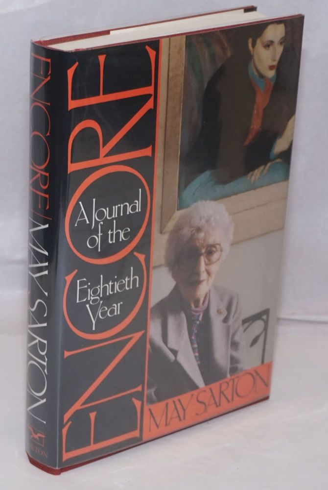 Encore; a journal of the eightieth year. May Sarton.